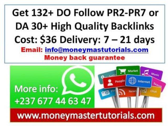 Get 132+ DO Follow PR2-PR7 or DA 30+ High Quality Backlinks