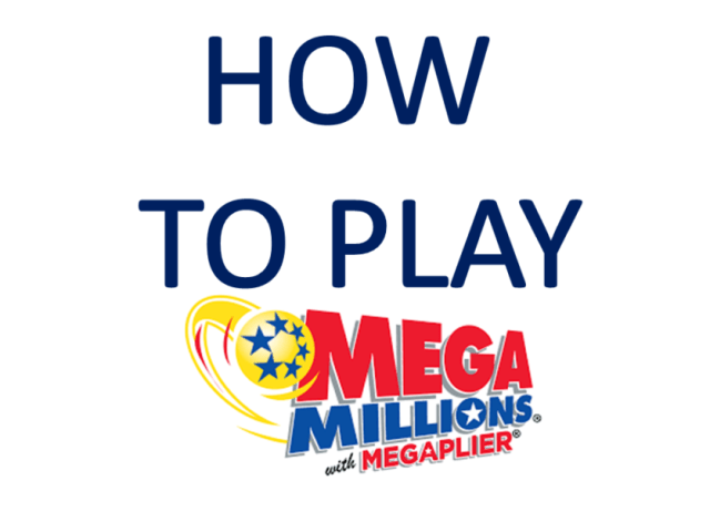 How to Play Mega Millions Lottery and Be a Winner
