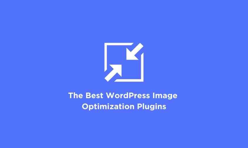 5 Best WordPress Plugins for Image Optimization