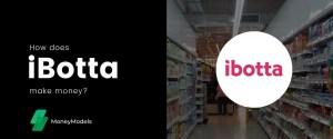 How Does iBotta Make Money – Make $1000+ Rebate!