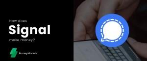 How does Signal make money? [Easily Explained]