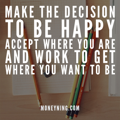 Make the decision to be happy