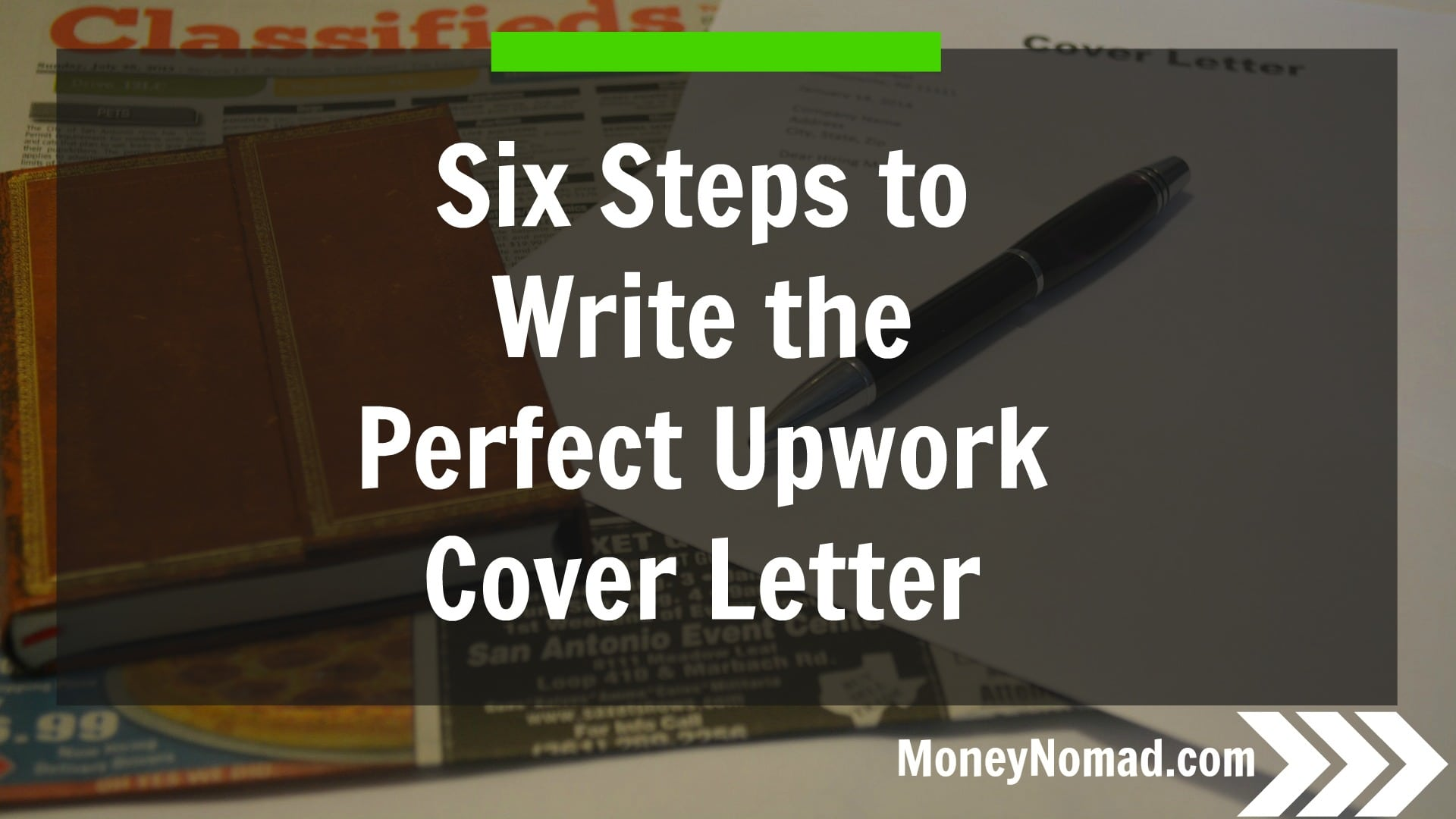 Six Steps To Writing The Perfect Upwork Cover Letter Money Nomad - Steps on how to write a cover letter