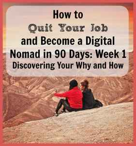 How to quit your job and become a digital nomad week 1 pinterest