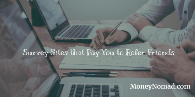 Over 100 Websites that Pay You to Refer Friends [2019] - Money Nomad
