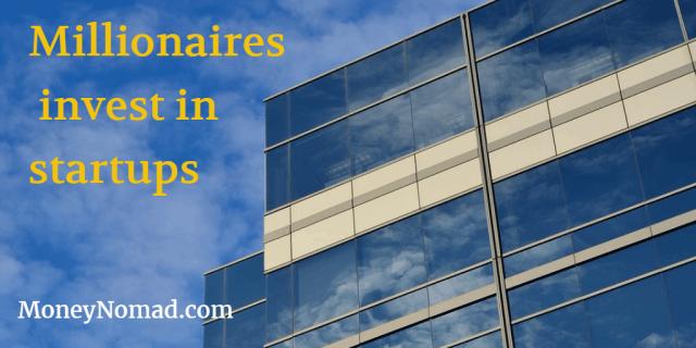 millionaires-invest-in-startups