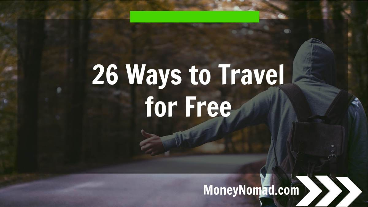 26 Ways to Travel for Free