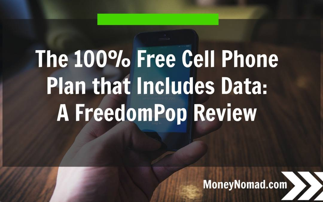The 100% Free Cell Phone Plan that Includes Data: A FreedomPop Review