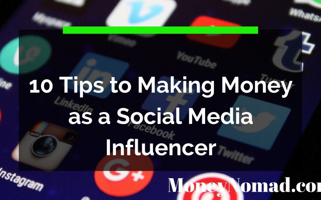 10 Tips to Become a Social Media Influencer and Monetize Your Influence