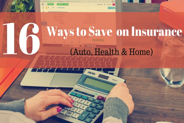 16 Tricks to Save Money on Insurance: Lower Your Insurance ...