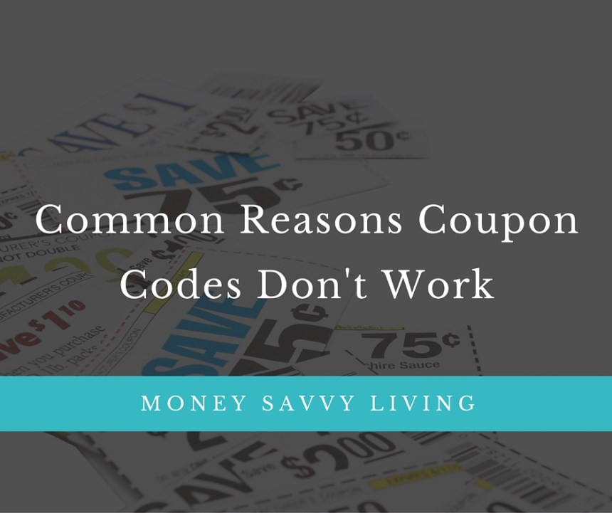 Common Reasons Promo Codes Don't Work | Money Savvy Living