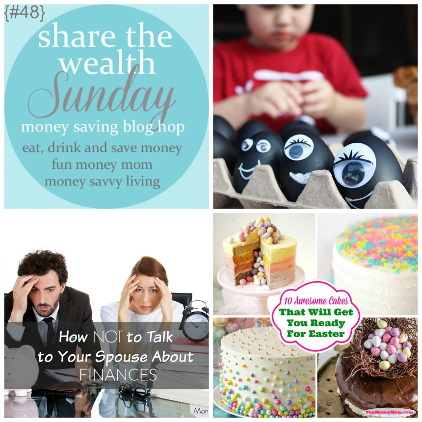 Share The Wealth Sunday 48 | Money Savvy Living