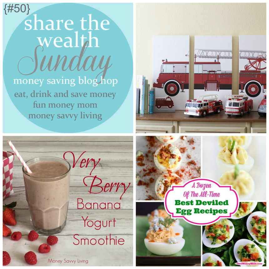 Share The Wealth Sunday 50 | Money Savvy Living