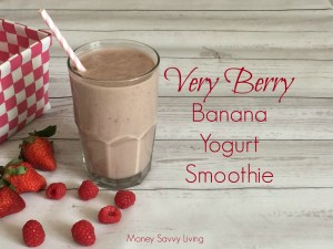 Very Berry Banana Yogurt Smoothie | Money Savvy Living
