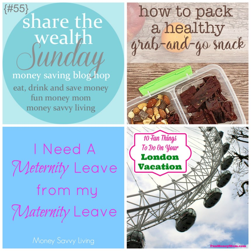 Share The Wealth Sunday 55 | Money Savvy Living