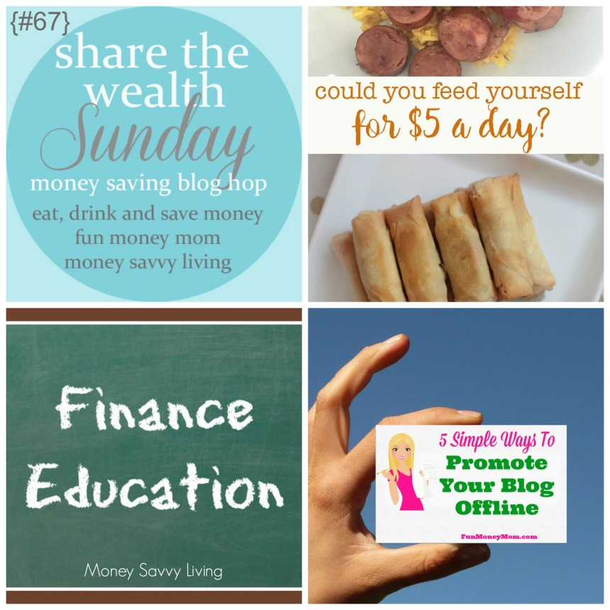 Share The Wealth Sunday 67 | Money Savvy Living