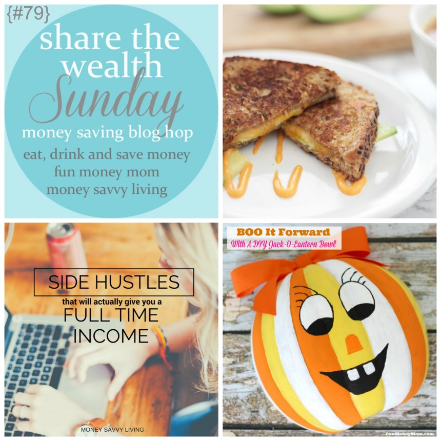 Share the Wealth Sunday 79 | Money Savvy Living