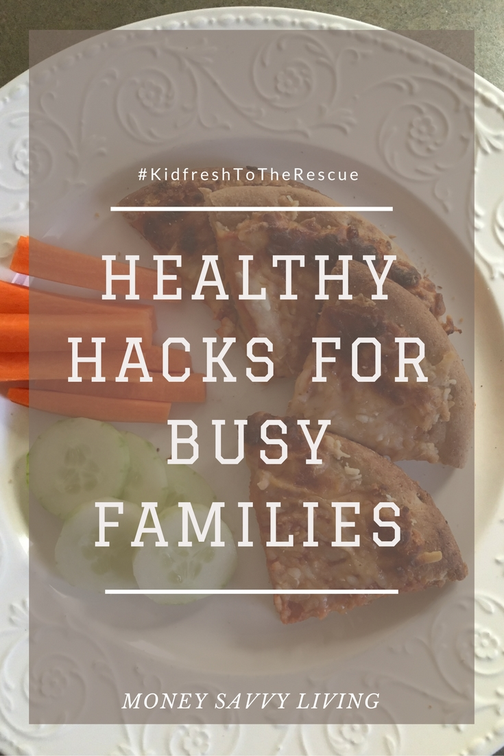 Healthy Hacks for Busy Families | Money Savvy Living