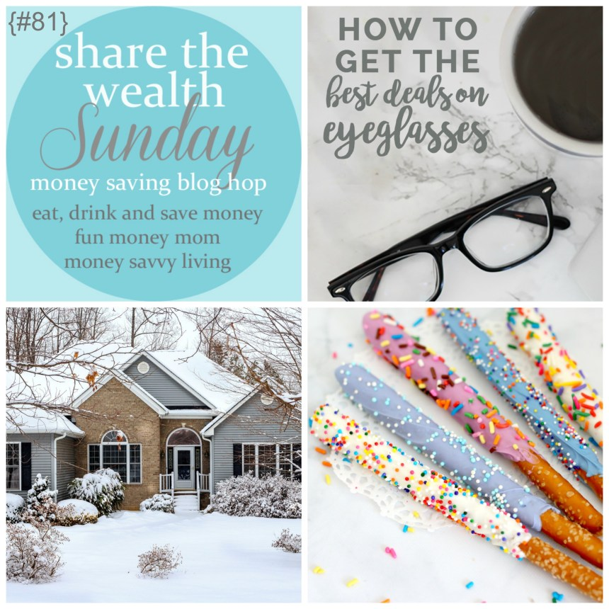 Share the Wealth Sunday 81 | Money Savvy Living