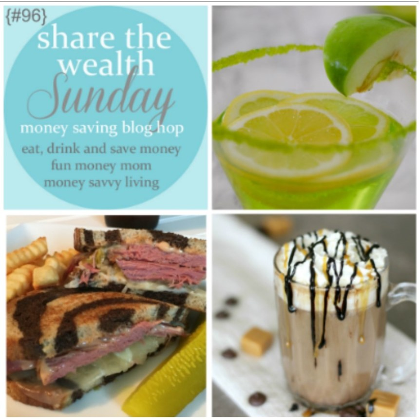 Share The Wealth Sunday 96 // Money Savvy Living