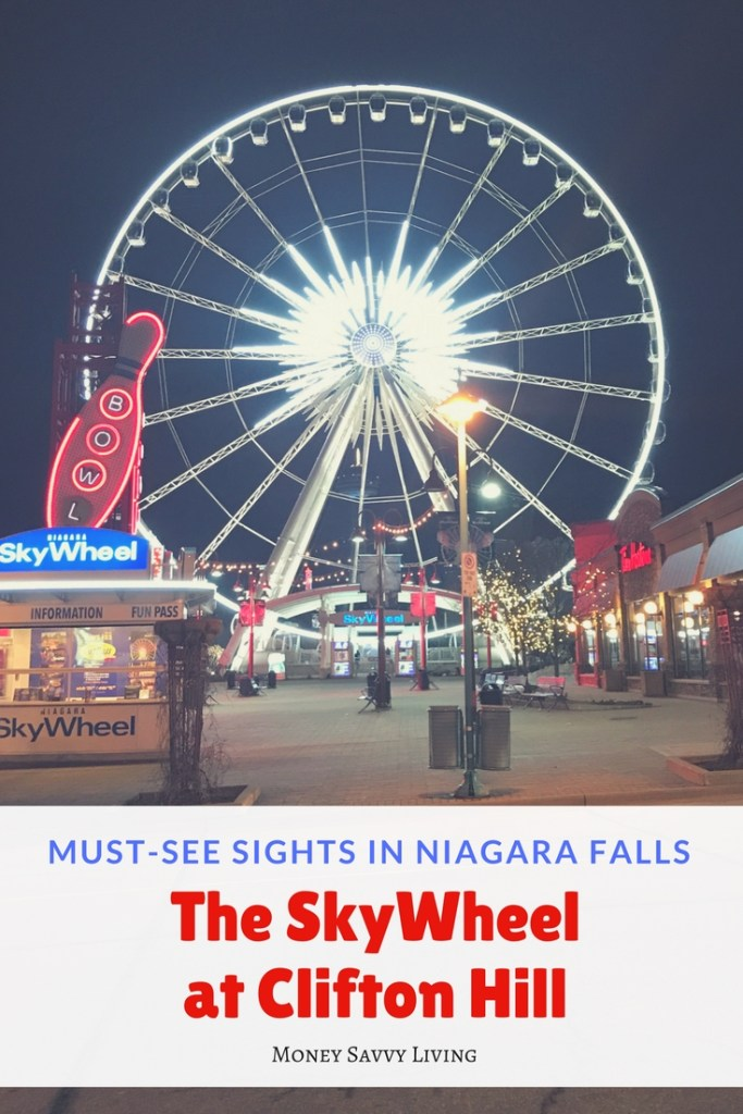 Family Friendly Things to do in Niagara Falls // Money Savvy Living #NiagaraFalls #exploreniagara #visitniagara #SkyWheel