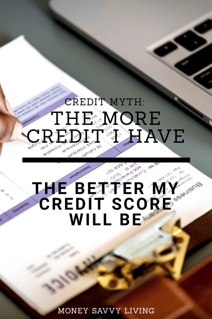 Credit Myth: The More Credit I Have the Better My Score Will Be. Learn how to utilize credit to increase your score. #lexingtonlaw #creditmyth #mythbusters #credit #creditscore #FICO