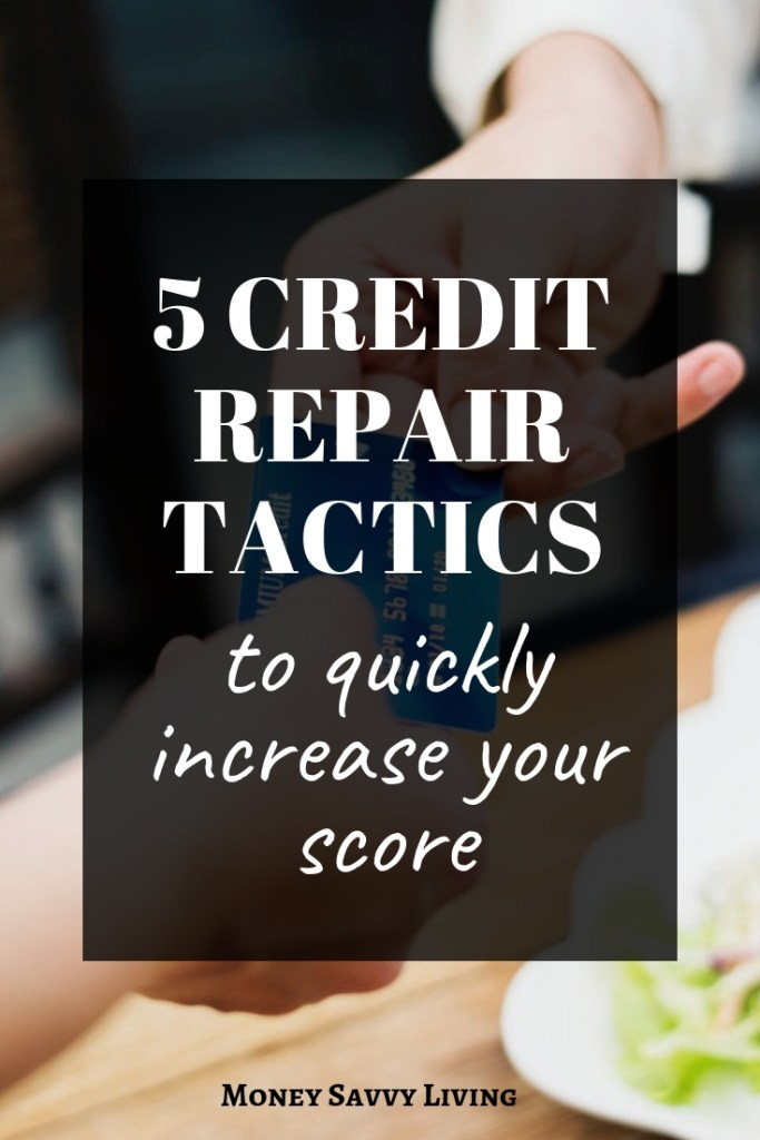 Looking to raise your credit score? Try these Credit Repair Tactics to Quickly Increase Your Credit Score #credit #creditrepair #money #budget #personalfinance #finance #debt #creditscore