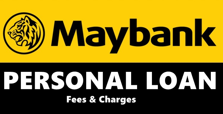 Maybank Loan Fees