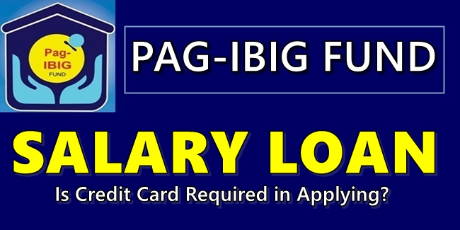 Pag-IBIG Salary Loan Requirements