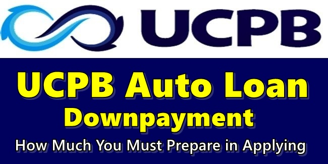 UCPB Auto Loan Downpayment