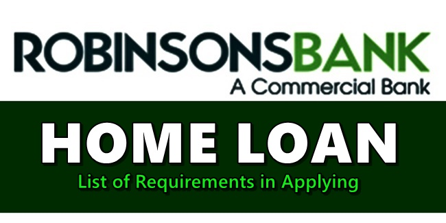 Robinsons Bank Home Loan