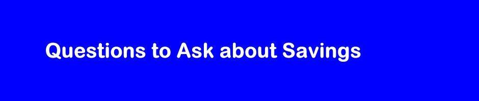 Savings Questions