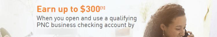 PNC Bank $300 Business Checking Bonus