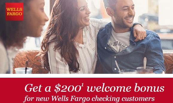 Wells Fargo $200 Checking Bonus Q2 2018