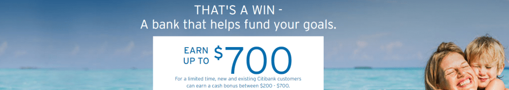 Citi Checking $200 To $700 Bonus