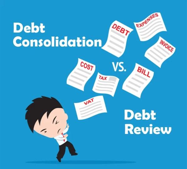 Debt Consolidation vs. Debt Review