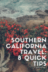 Southern California Travel Tips 8 Quick Tips