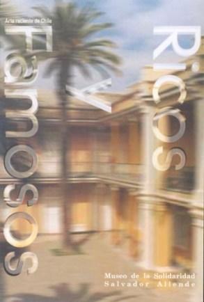 Ricos y Famosos - Museo de la Solidaridad Salvador Allende