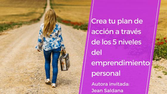Crea tu plan de acción a través de los 5 niveles del emprendimiento personal