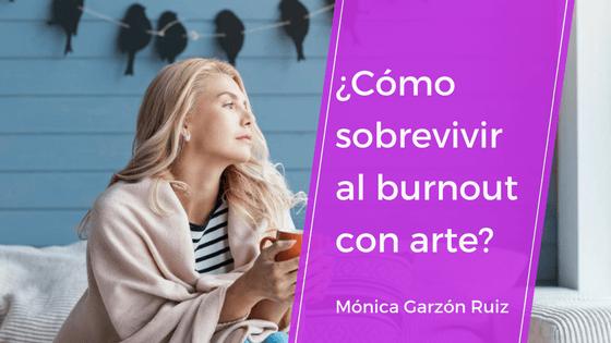 """¿Cómo sobrevivir al """"burnout"""" con arte?"""