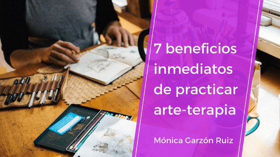 7 beneficios inmediatos de practicar arteterapia.