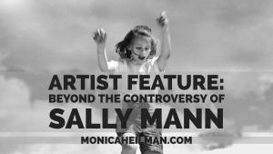 Artist Feature Sally Mann