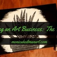 Starting an Art Business Part 1: The Prequel