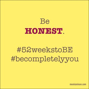 Week 5_Be Honest