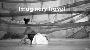 Imaginary Travel