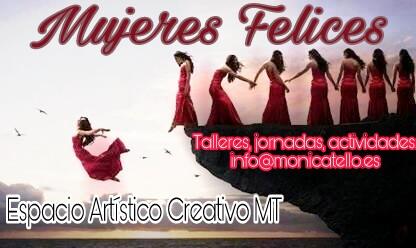 Talleres Mujeres Felices temporada 2017-2018 en Espacio Artístico Creativo MT