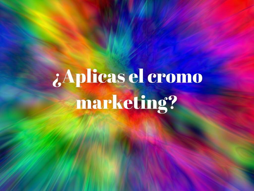 Cromo Marketing, el poder de los colores | Community Manager Jaén