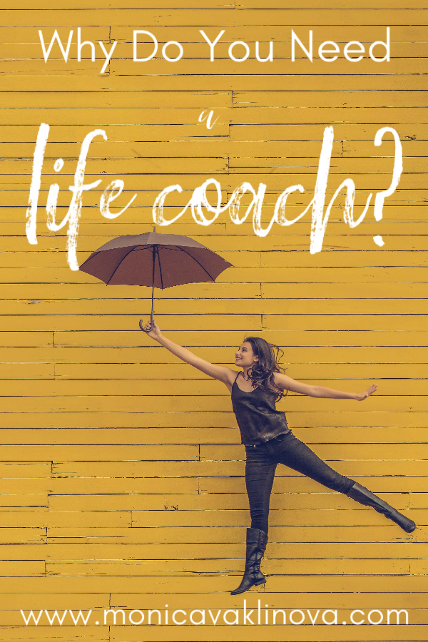 why do you need a life coach