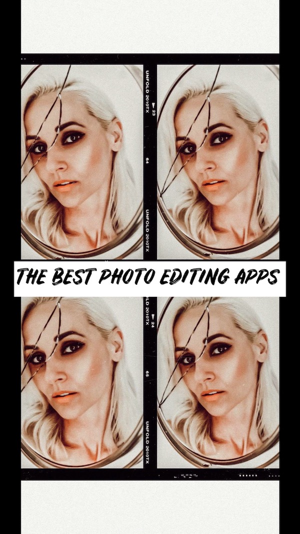 THE BEST PHOTO EDITING APPS FOR SOCIAL MEDIA