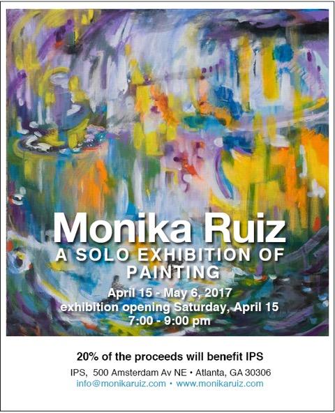 Monika Ruiz Solo Exhibition - April 15-May 7, 2017